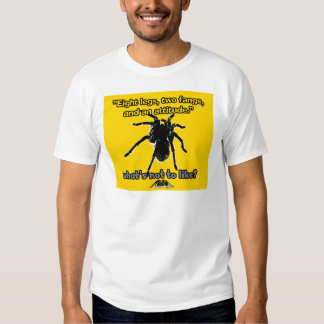 Eight Legs, Two Fangs and Attitude T Shirt