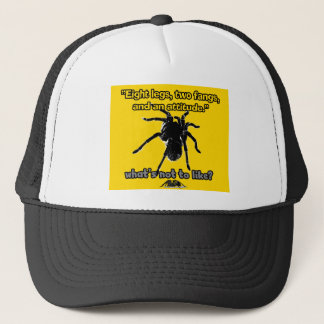 Eight Legs, Two Fangs and Attitude Trucker Hat