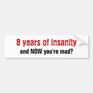 Eight Years Car Bumper Sticker