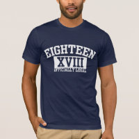 EIGHTEEN XVIII Officially Legal 18th Birthday Tee