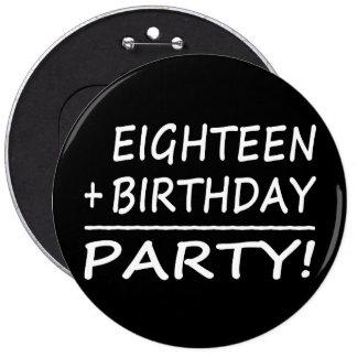Eighteenth Birthdays : Eighteen + Birthday = Party Pin