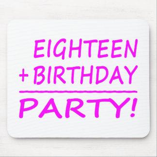 Eighteenth Birthdays : Eighteen + Birthday = Party Mouse Pad