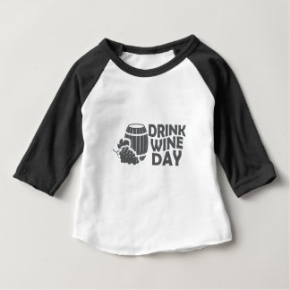 Eighteenth February - Drink Wine Day Baby T-Shirt
