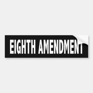Eighth Amendment Bumper Sticker