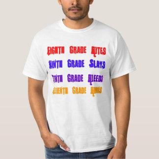 Eighth Grade Bites, Ninth Grade Slays, Tenth Gr... T Shirt