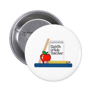 Eighth Grade Teacher (Notebook) Pinback Button