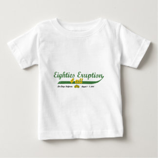 Eighties Eruption 4 All Baby T-Shirt