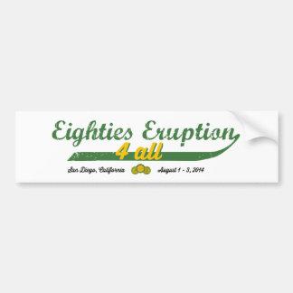 Eighties Eruption 4 All Car Bumper Sticker