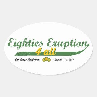 Eighties Eruption 4 All Oval Sticker