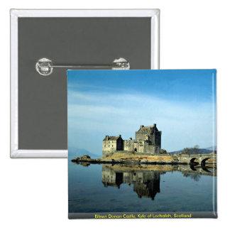 Eileen Donan Castle Kyle of Lochalsh Scotland Pinback Buttons