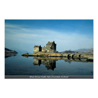 Eileen Donan Castle Kyle of Lochalsh Scotland Poster