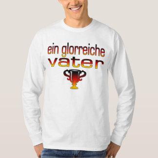 Ein Glorreiche Vater Germany Flag Colors T Shirt