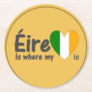 Éire is where my heart is Irish Round Paper Coaster