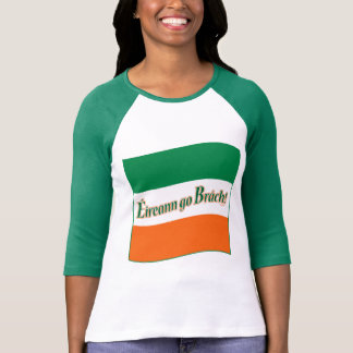 Eireann go Brach! Flag Tshirt