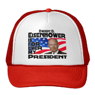Eisenhower Forever Trucker Hat