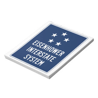 Eisenhower Interstate System Sign, USA Note Pad