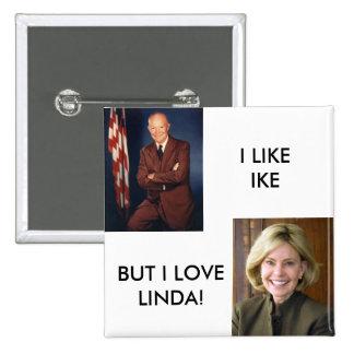Eisenhower, LindaKetner, I LIKEIKE, BUT I LOVEL... 2 Inch Square Button