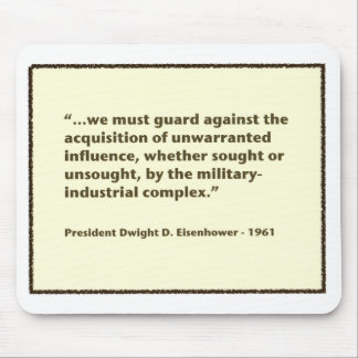 Eisenhower Military-Industrial Complex Speech Mouse Pad
