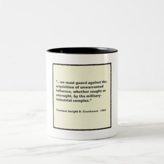 Eisenhower Military-Industrial Complex Speech Two-Tone Coffee Mug