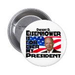 Eisenhower para siempre pin