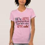 Ejercicio, amor, corazones, torta camiseta