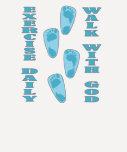 Ejercicio - paseo con dios (11:28 de Matt - 30 Camisetas