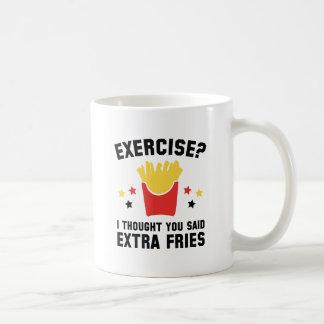¿Ejercicio? Pensé que usted dijo las fritadas del Taza De Café