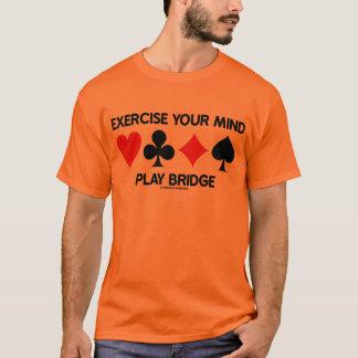 Ejercite su puente del juego de la mente (cuatro playera