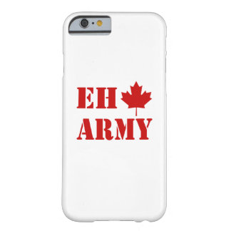 Ejército de Canadá Eh Funda Barely There iPhone 6