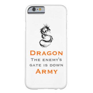 Ejército del dragón/el mantra de Ender Funda De iPhone 6 Barely There