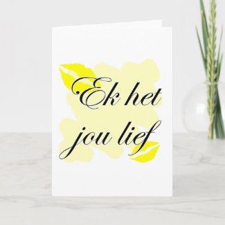 Ek het jou lief - Afrikaans - I Love You card
