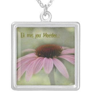 Ek mis jou, my Moeder... Necklaces