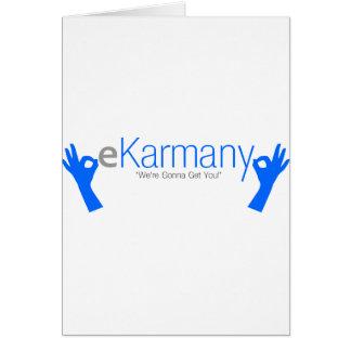 "eKarmany- ""We're Gonna Get You!"" Card"