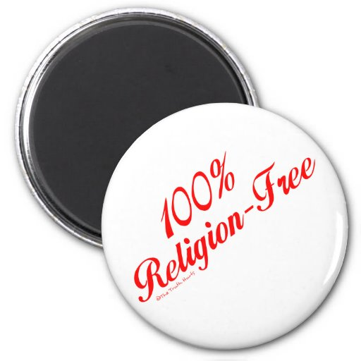El 100% Religión-Libre Imán Redondo 5 Cm