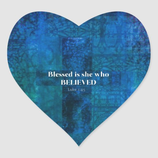 El 1:4 Blessed de Lucas es ella que creyó Pegatina En Forma De Corazón