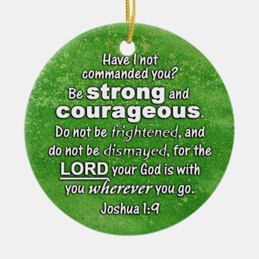 El 1:9 de Joshua sea fuerte y valeroso - verso de  Adorno Para Reyes