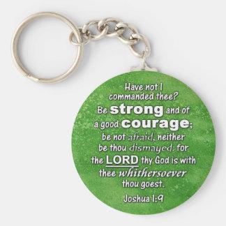 El 1:9 KJV de Joshua - sea fuerte y de buena bibli Llavero