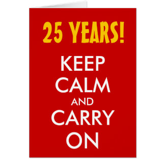 el 25to aniversario de boda el | guarda calma y co tarjeta de felicitación