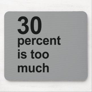el 30 por ciento es demasiado mouse pads