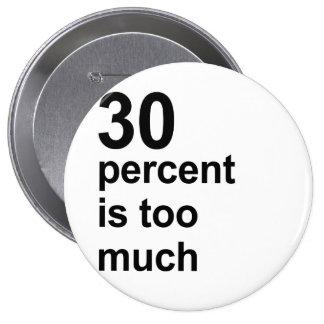 el 30 por ciento es demasiado pin redondo 10 cm