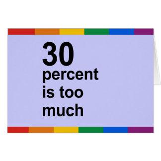 el 30 por ciento es demasiado tarjeta de felicitación