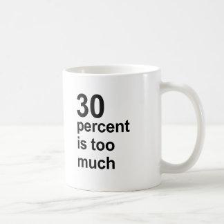 el 30 por ciento es demasiado taza básica blanca