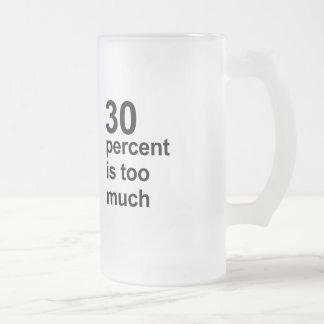 el 30 por ciento es demasiado taza cristal mate