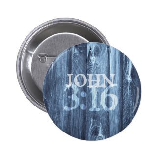 El 3:16 de Juan… para dios amó tan el mundo Pin Redondo De 2 Pulgadas