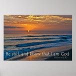 El 46:10 del salmo todavía esté y sabe que soy pos