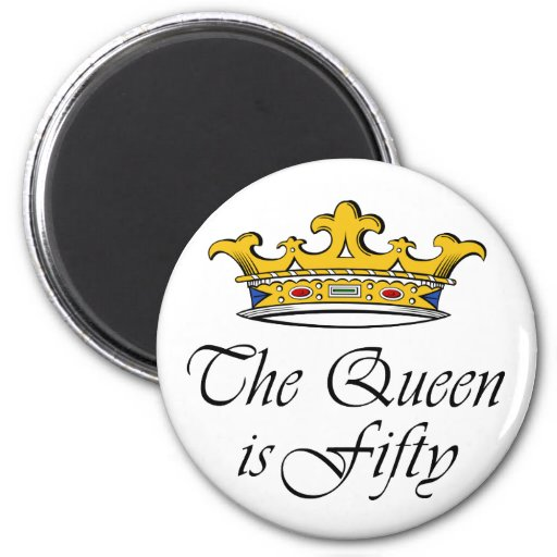 ¡el 50.o cumpleaños la reina es 50! imán redondo 5 cm
