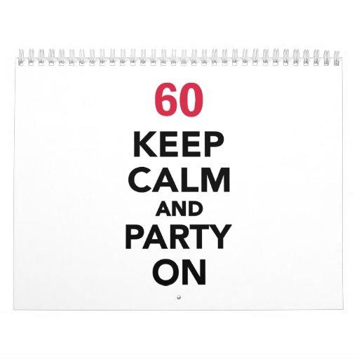 el 60.o cumpleaños guarda calma y va de fiesta calendario