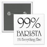 El 99% Barista Pins