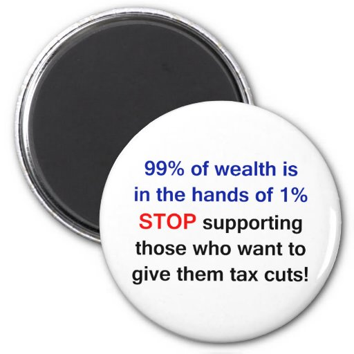 ¡el 99% de riqueza en las manos del 1% - apóyele! imán redondo 5 cm