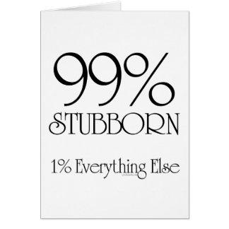 El 99% obstinado tarjeta de felicitación